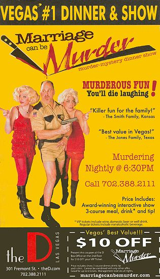 $10 off VIP ticket at Marriage Can Be Murder Dinner & Show at the D Hotel and Casino, Las Vegas