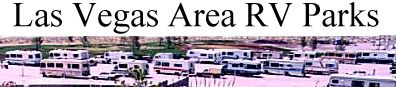 Las Vegas RV Parks and Area Camping