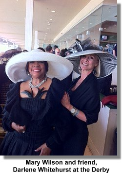 Mary Wilson and friend Darlene Whitehurst at the Derby